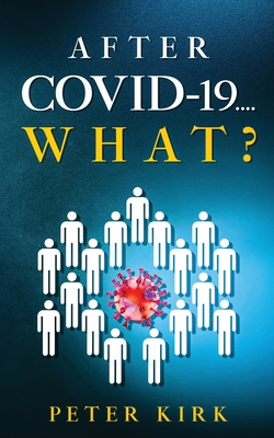 After Covid 19...What? Cover Image