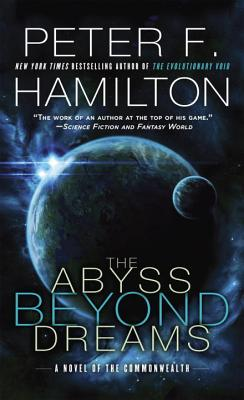 The Abyss Beyond Dreams: A Novel of the Commonwealth Cover Image