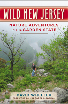 Wild New Jersey: Nature Adventures in the Garden State Cover Image