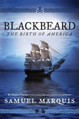 Blackbeard: The Birth of America Cover Image