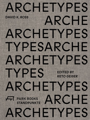 Archetypes: David K. Ross (Standpunkte) Cover Image