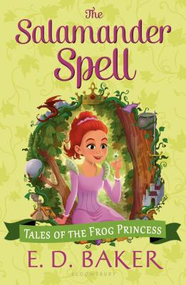 The Salamander Spell (Tales of the Frog Princess) Cover Image