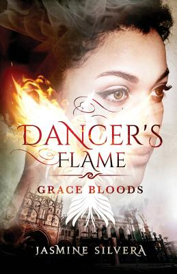Dancer's Flame (Grace Bloods #2) Cover Image