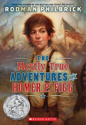 The Mostly True Adventures of Homer P. Figg (Scholastic Gold) Cover Image