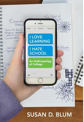 Cover for I Love Learning; I Hate School