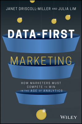 Data-First Marketing: How to Compete and Win in the Age of Analytics Cover Image