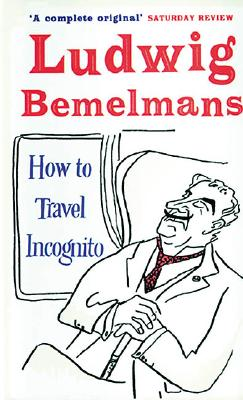 How to Travel Incognito Cover