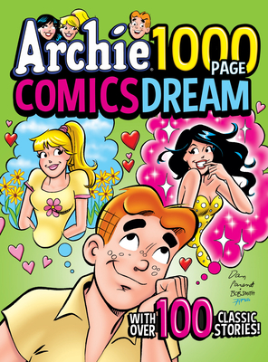 Archie 1000 Page Comics Dream (Archie 1000 Page Digests #24) Cover Image