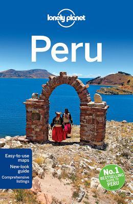 Lonely Planet PeruCarolina A. Miranda, Aimee Dowl, Katy Shorthouse