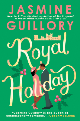 ROYAL HOLIDAY, by Jasmine Guillory