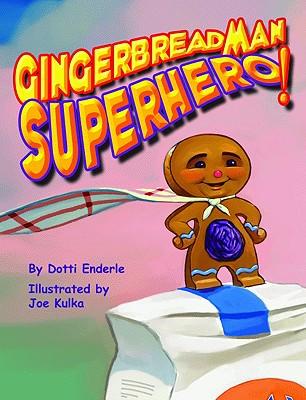 Gingerbread Man Superhero! Cover