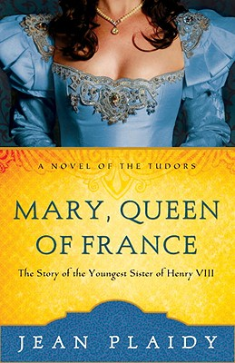 Mary, Queen of France Cover
