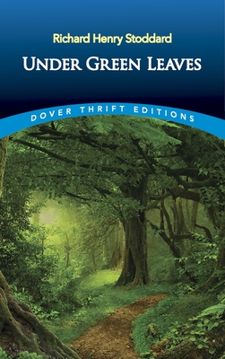 Under Green Leaves (Dover Thrift Editions) Cover Image