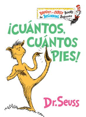 ¡Cuántos, cuántos Pies! (The Foot Book Spanish Edition) (Bright & Early Books(R)) Cover Image