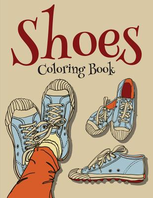 Shoes Coloring Book (Fashion Coloring Book For Girls) Cover Image