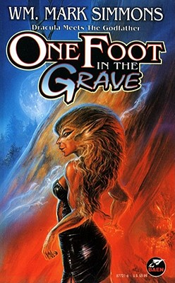 One Foot in the Grave (Baen Fantasy) Cover Image