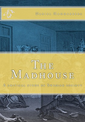 Cover for The Madhouse