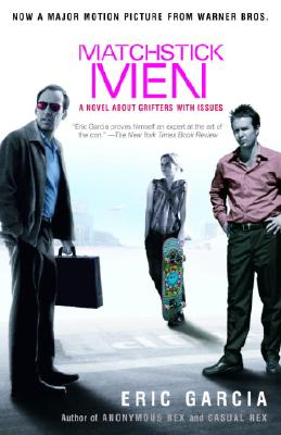 Matchstick Men: A Novel About Grifters with Issues Cover Image