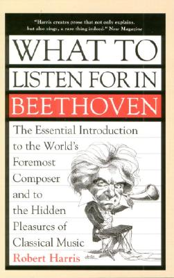 What to Listen for in Beethoven Cover