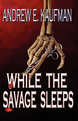 While the Savage Sleeps Cover