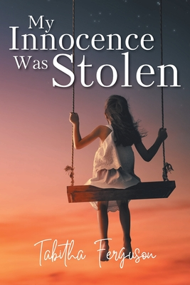 My Innocence Was Stolen Cover Image