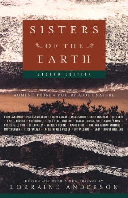 Sisters of the Earth: Women's Prose and Poetry About Nature Cover Image