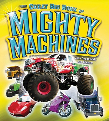 The Great Big Book of Mighty Machines Cover