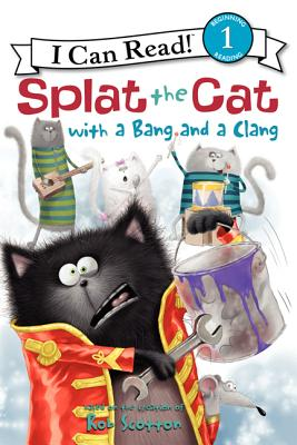 Splat the Cat with a Bang and a Clang Cover