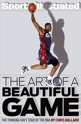 The Art of a Beautiful Game: The Thinking Fan's Tour of the NBA Cover Image