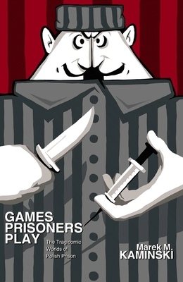 Cover for Games Prisoners Play