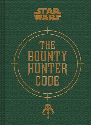 Star Wars®: The Bounty Hunter Code Cover Image