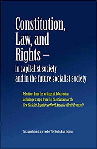 Constitution, Law, and Rights - in capitalist society and in the future socialist society Cover Image