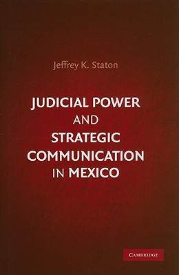 Judicial Power and Strategic Communication in Mexico Cover Image