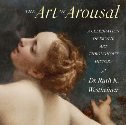 The Art of Arousal: Revised Edition Cover Image