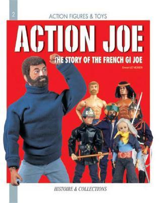 Action Joe: The Story of the French GI Joe Cover Image