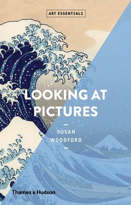 Looking at Pictures: Art Essentials Series Cover Image