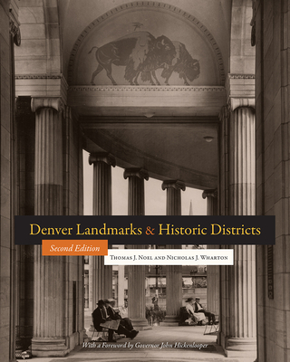 Denver Landmarks and Historic Districts (Timberline Books) Cover Image