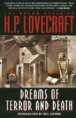 The Dream Cycle of H. P. Lovecraft: Dreams of Terror and Death Cover Image
