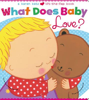 What Does Baby Love? Cover