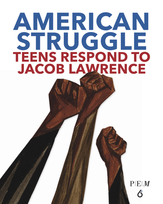 American Struggle: Teens Respond to Jacob Lawrence Cover Image