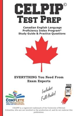 CELPIP Test Prep: Canadian English Language Proficiency Index Program(R) Study Guide & Practice Questions Cover Image