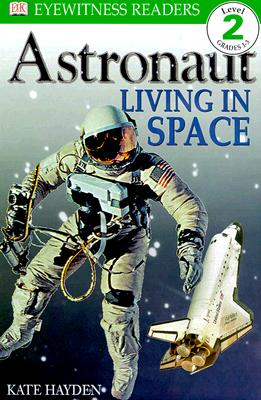 Astronaut: Living in Space Cover Image