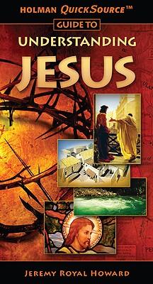 Holman Quicksource Guide to Understanding Jesus Cover