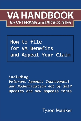 Va Handbook for Veterans and Advocates: How to File for Va Benefits and Appeal Your Claim Cover Image