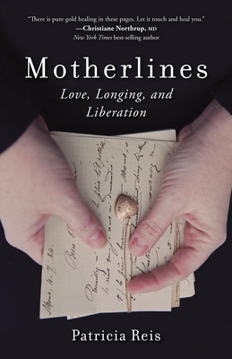 Motherlines: Love, Longing, and Liberation Cover Image