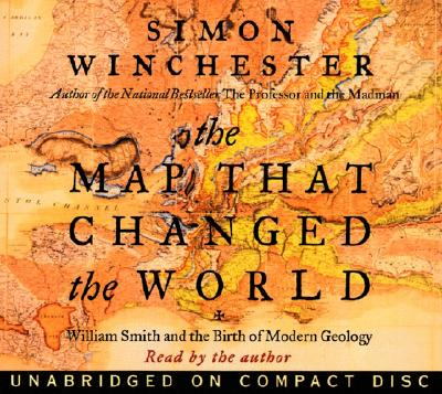 Map That Changed the World CD: William Smith and the Birth of Modern Geology Cover Image