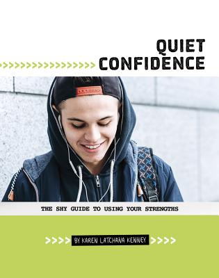 Quiet Confidence: The Shy Guide to Using Your Strengths Cover Image