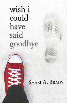 Cover for Wish I Could Have Said Goodbye