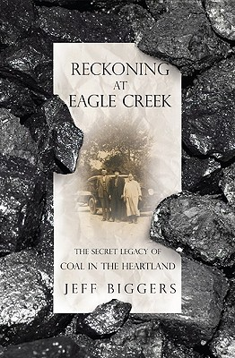 Reckoning at Eagle Creek: The Secret Legacy of Coal in the Heartland Cover Image