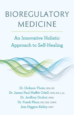 Bioregulatory Medicine: An Innovative Holistic Approach to Self-Healing Cover Image